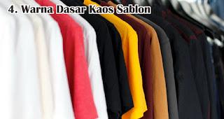 Warna Dasar Kaos Sablon harus diperhatikan saat memilih kaos sablon