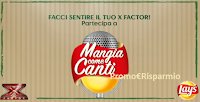 Logo Vinci gratis ( in chat) i Pass per ''X Factor Live''