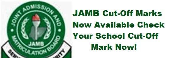 EDUCATION: JAMB CUTOFF MARK FOR FEDERAL UNIVERSITIES IN NIGERIA 2019