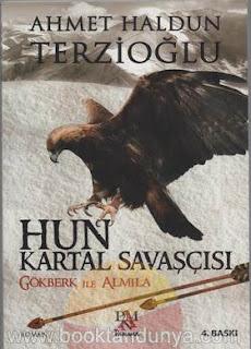 Ahmet Haldun Terzioğlu - Hun Kartal Savaşcısı (Gökberk ile Almila)
