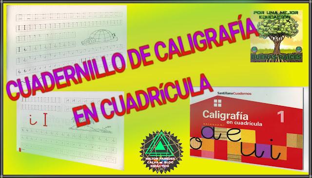 CUADERNILLO DE CALIGRAFÍA EN CUADRICULA