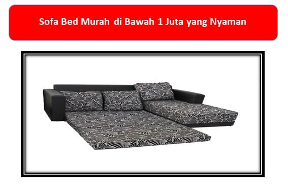 Sofa Bed Murah di Bawah 1 Juta