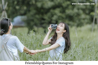 251+ Inspiring Friendship Quotes For Instagram [ 2021 ] Also Captions