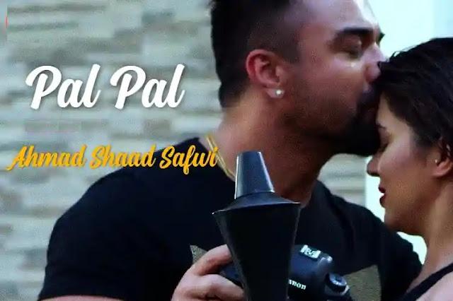 Pal Pal Lyrics in English :- Ajaz Khan | Ahmad Shaad Safwi
