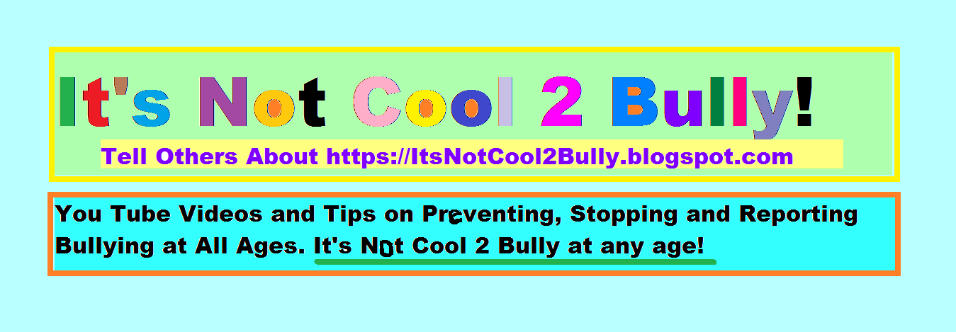It's Not Cool 2 Bully!