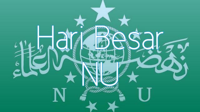 Sejarah Hari Lahirnya Nahdlatul Ulama 31 Januari