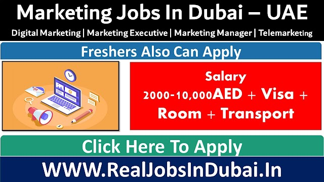 Marketing Jobs In Dubai - UAE 2021