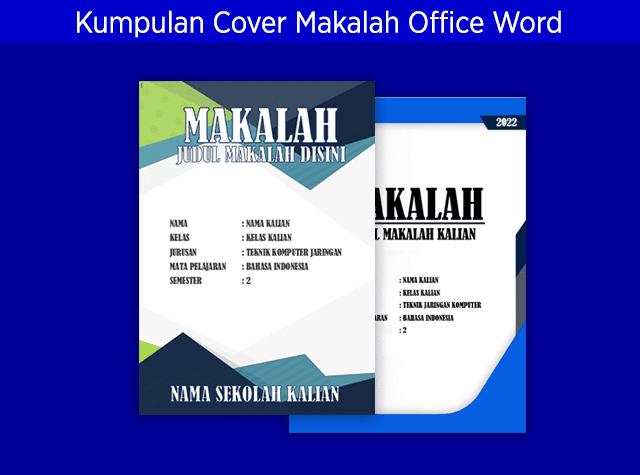 Kumpulan Contoh Jilid/Cover Makalah Microsoft Office Word Menarik dan Keren