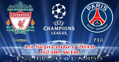 Prediksi Bola855 Liverpool vs Paris Saint Germain 19 September 2018