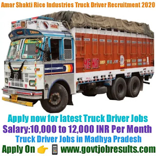 Amar Shakti Rice Industries Truck Driver Recruitment 2020-21