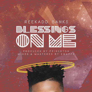 [Music] Reekado Banks – Blessings On Me 1