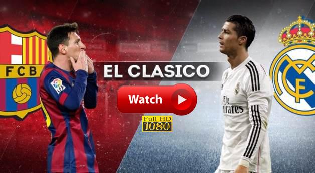 tv hd real madrid vs barcelona live stream free