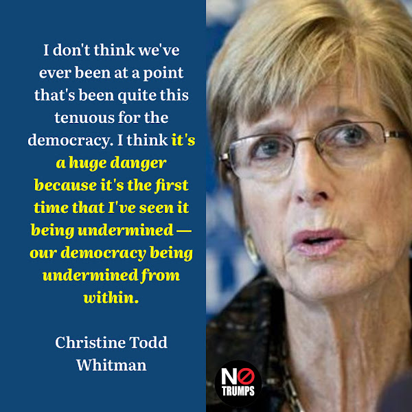 I don't think we've ever been at a point that's been quite this tenuous for the democracy. I think it's a huge danger because it's the first time that I've seen it being undermined — our democracy being undermined from within. — Christine Todd Whitman, former GOP governor of New Jersey and founder and co-chair of States United Democracy Center