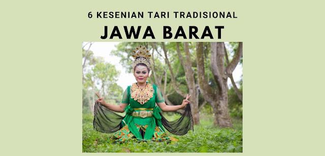 6 Kesenian Tari Tradisional Jawa Barat Populer