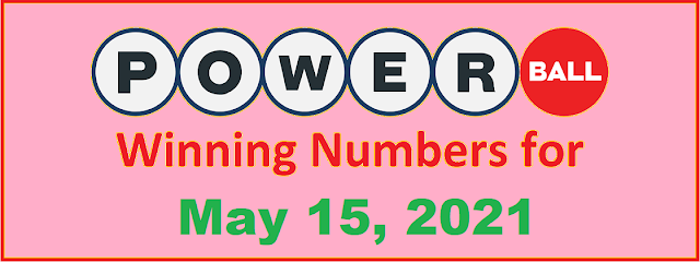 PowerBall Winning Numbers for Saturday, May 15, 2021
