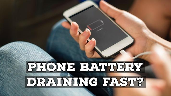 phone battery draining fast