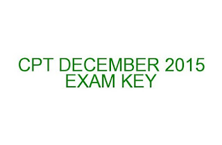 CPT DECEMBER EXAM KEY DOWNLOAD HERE