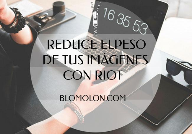 reduce_el_peso_de_tus_imagenes_con_riot