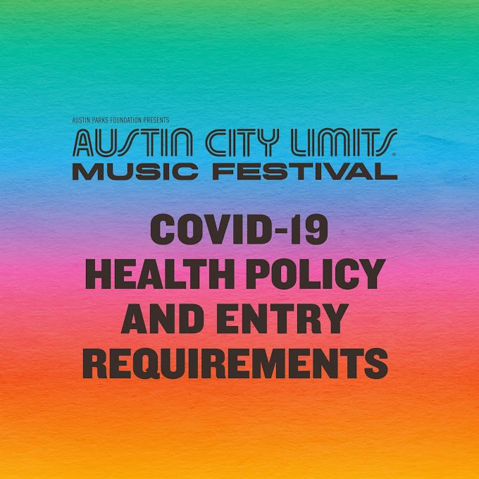 Austin ACL music festival to require proof of vaccination or negative COVID-19 test