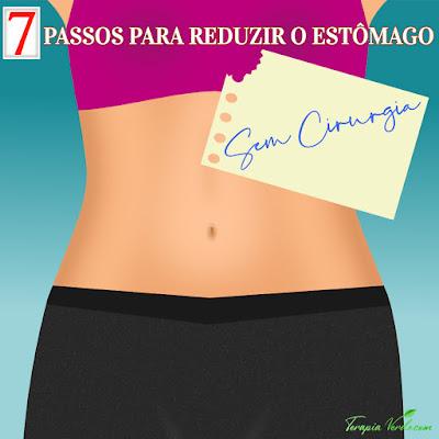 7 passos para reduzir o estômago sem cirurgia