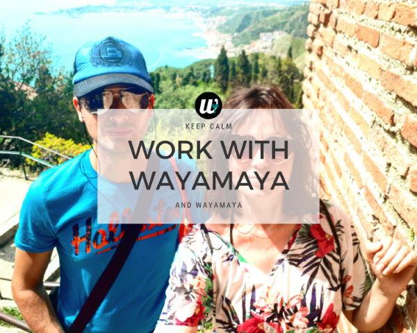 Work with wayamaya travel blog