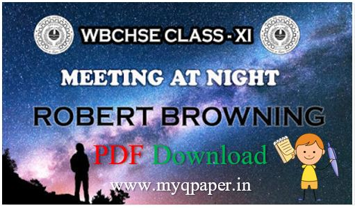 CLASS 11 MEETING AT NIGHT FREE NOTES PDF DOWNLOAD