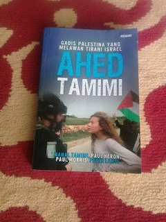 Resensi Buku: Ahed Tamimi: Gadis Palestina yang Melawan Tirani Israel