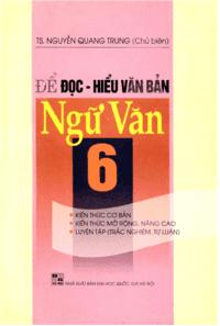 Để Đọc Hiểu Văn Bản Ngữ Văn 6 - Nguyễn Quang Trung