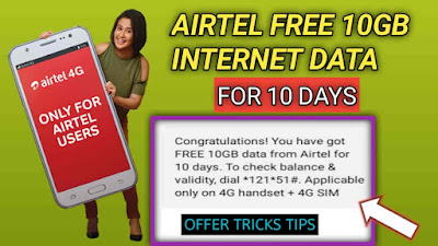 ( Loot Tricks ) Airtel Free 10 GB Internet Data For 10 Days