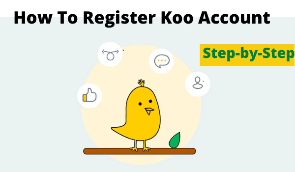 How To Register Koo App Account | Step-by-Step Process In Hindi