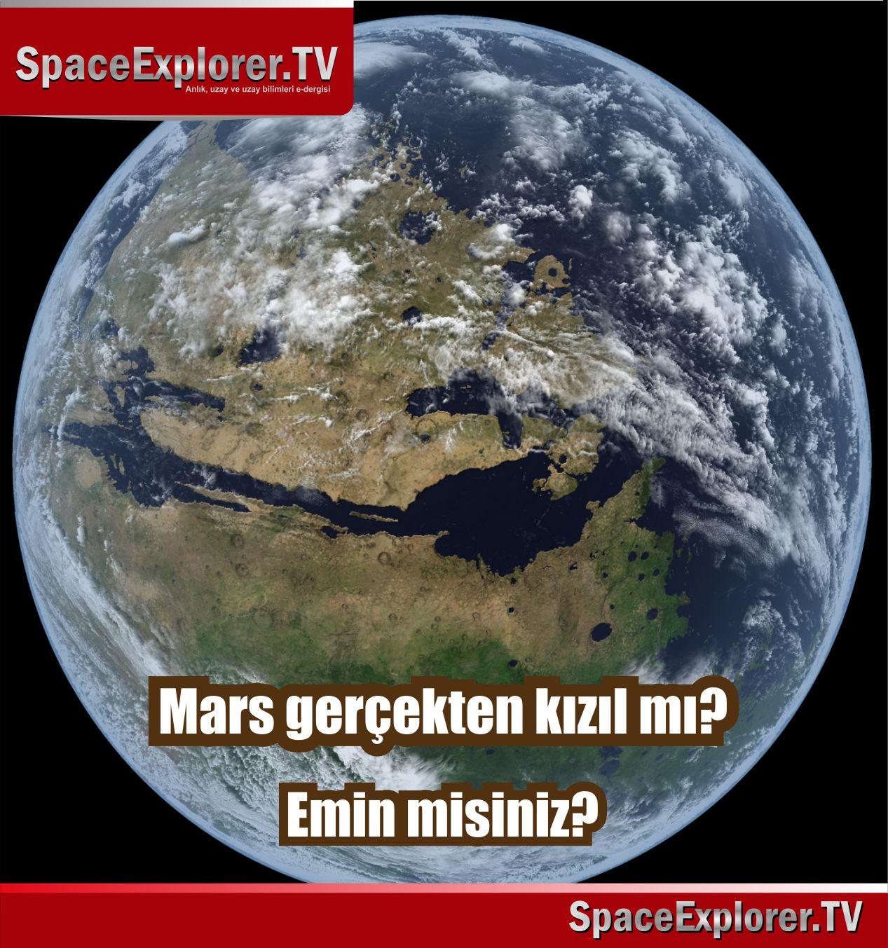 Emin misiniz? Mars gerçekten kızıl mı?