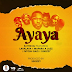 AUDIO :   RJ THE DJ Ft Lava Lava ,Mapara Jazz & Ntoshi Gaz – AYAYA  | DOWNLOAD Mp3 SONG
