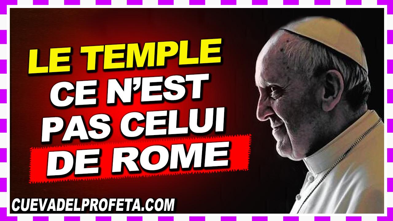 Le temple, ce n'est pas celui de Rome - William Marrion Branham