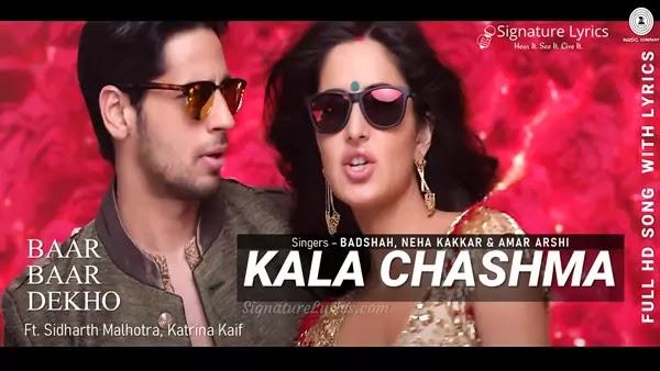 Kala Chashma Lyrics - Baar Baar Dekho | Amar Arshi, Badshah & Neha Kakkar | Sidharth Malhotra, Katrina Kaif