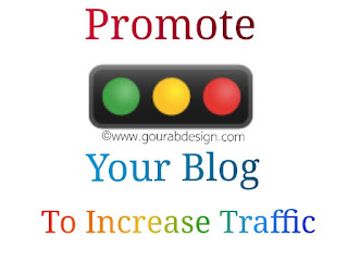 7 Powerful Tips For Promote Blog To Increase Traffic