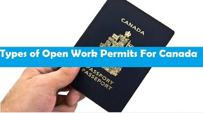 Types of Open Work Permits For Canada