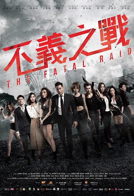 Sinopsis Film Hong Kong The Fatal Raid (2019)
