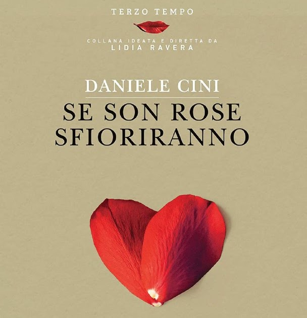 The Reading S Love Se Son Rose Fioriranno Di Daniele Cini