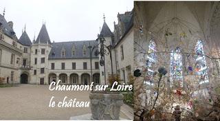 tourisme  Chaumont-sur-Loire visite du château