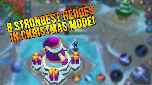 Detailed Explanation of 8 Strongest heroes in Christmas Mode