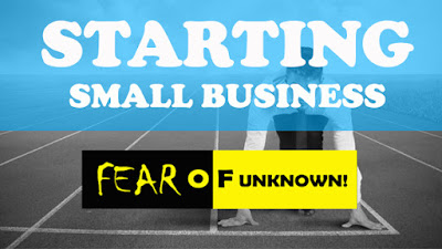 Starting small business and fear of unknown