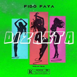 Dizasta - Fido Faya (Prob. Dbush) Free Mp3 Download and Stream