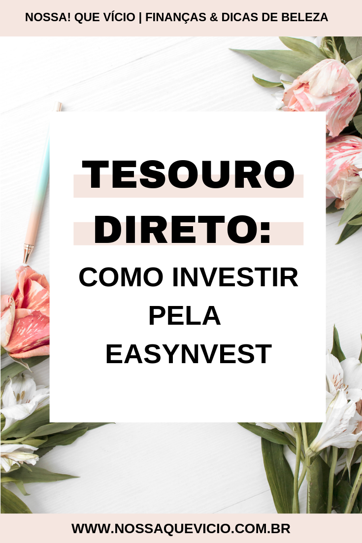 COMO INVESTIR NO TESOUTO DIRETO PELA EASYNVEST