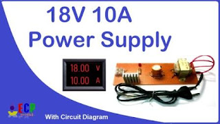 How to make 18v and 10amp power supply