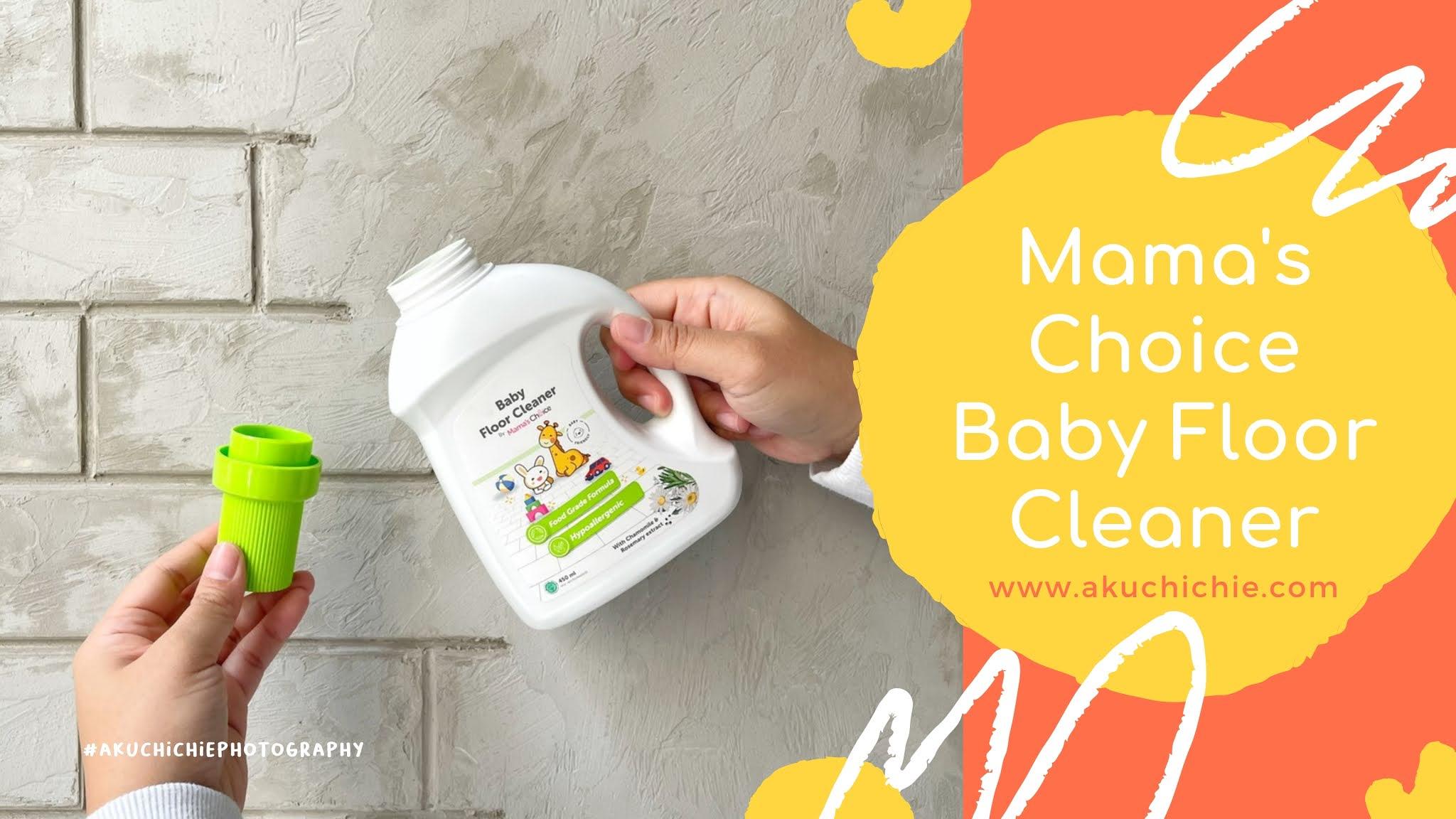 mama's choice baby floor cleaner