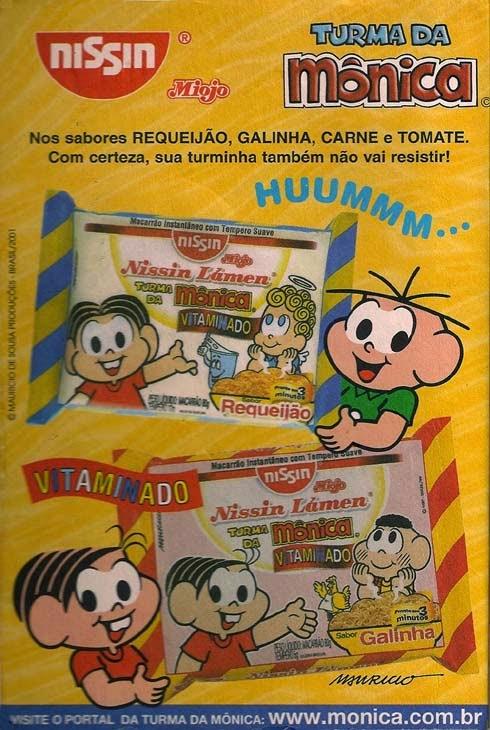 Propaganda antiga da Turma da Mônica veiculada no começo dos anos 2000 promovendo o macarrão instantâneo da Nissin