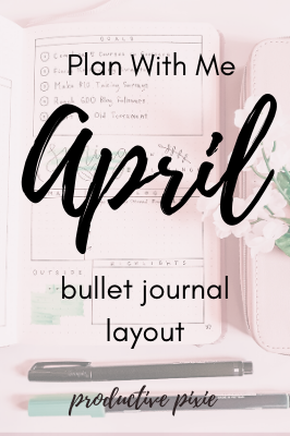Plan With Me April Bullet Journal Layout