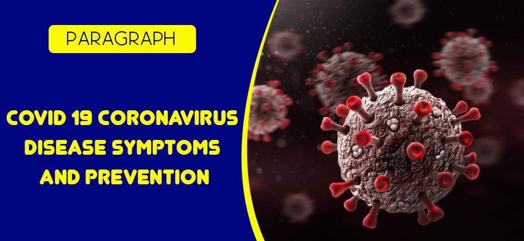 Coronavirus Disease Symptoms and Prevention