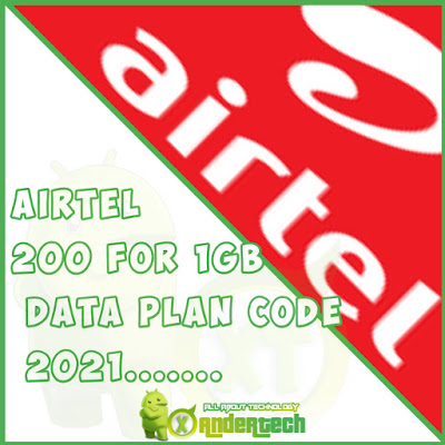Get 1GB Data Plan With just 200 naira On Airtel with this Code 2021