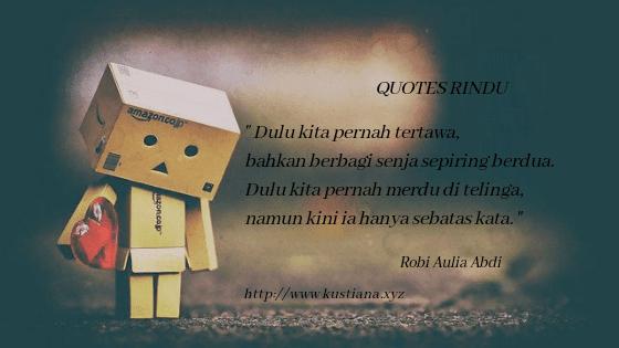 quotes rindu dan kangen pada seseorang yang menyentuh hati
